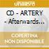 CD - ARTERY - Afterwards (Recordings 1979 - 1983)