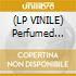 (LP VINILE) Perfumed land