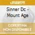 Sinner Dc - Mount Age