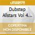 DUBSTEP ALLSTARS VOL 4
