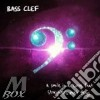 CD - BASS CLEF - SMILE IS A CURVE THAT STRAIGHTENS MOST T