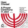 HEAR O ISRAEL (FEAT. HERBIE HANCOCK)