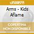 Arms - Kids Aflame