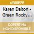 Dalton, Karen - Green Rocky Road