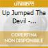 UP JUMPED THE DEVIL - AMERICAN DEVILSONG