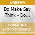 Do Make Say Think - Do Make Say Think