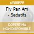 Fly Pan Am - Sedatifs