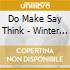 Do Make Say Think - Winter Hymn Country Hymn