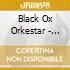 Black Ox Orkestar - Nisht Azoy