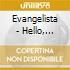 Evangelista - Hello, Voyager