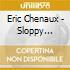 Eric Chenaux - Sloppy Ground