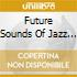 FUTURE SOUNDS OF JAZZ VOL.8