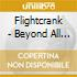 Flightcrank - Beyond All Reasonable Doubt