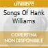 SONGS OF HANK WILLIAMS
