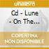 CD - LUNE - ON THE CUTTING ROOM FLOO