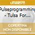 CD - PULSEPROGRAMMING - TULSA FOR ONE SECOND REM