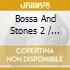 BOSSA N' STONES 2