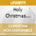 HOLY CHRISTMAS GOSPEL