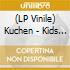 CD - KUCHEN - KIDS WITH STICKS
