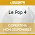 LE POP 4