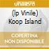 (LP VINILE) KOOP ISLAND