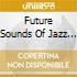 Future Sounds Of Jazz Vol.11