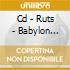 CD - RUTS - BABYLON BURNING