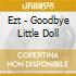 CD - EZ-T - GOODBYE LITTLE DOLL