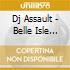 Dj Assault - Belle Isle Tech