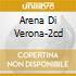 ARENA DI VERONA-2CD
