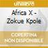 Africa X - Zokue Kpole