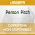 PERSON PITCH