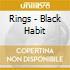 Rings - Black Habit
