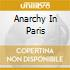 ANARCHY IN PARIS