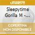 Sleepytime Gorilla M - Of Natural History