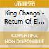 King Chango - Return Of El Santo