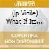 (LP VINILE) WHAT IF ITS TRUE / HELLO