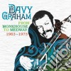 Davy Graham - From Monkhouse 63-73