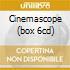 CINEMASCOPE (BOX 6CD)