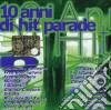 10 ANNI DI HIT PARADE VOL. 1