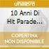 10 ANNI DI HIT PARADE VOL.3