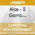 Alice - Il Giorno Dell'Indipendenza