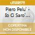 Piero Pelu' - Io Ci Saro' (Cd Singolo)