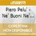 Piero Pelu' - Ne' Buoni Ne' Cattivi