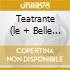 TEATRANTE (LE + BELLE CANZONI)