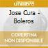 Jose Cura - Boleros