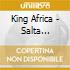 King Africa - Salta Compilation