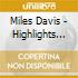 Miles Davis - Highlights From The Complete Montreux