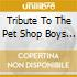 Various Artists - Tribute To The Pet Shop Boys