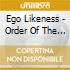 Ego Likeness - Order Of The Reptile, The